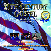 <br /><br /><br /><br /> 20TH CENTURY GOSPEL: FROM HYMNS TO BLACKWOOD BROTHERS TRIBUTE TO CHRISTIAN COUNTRY
