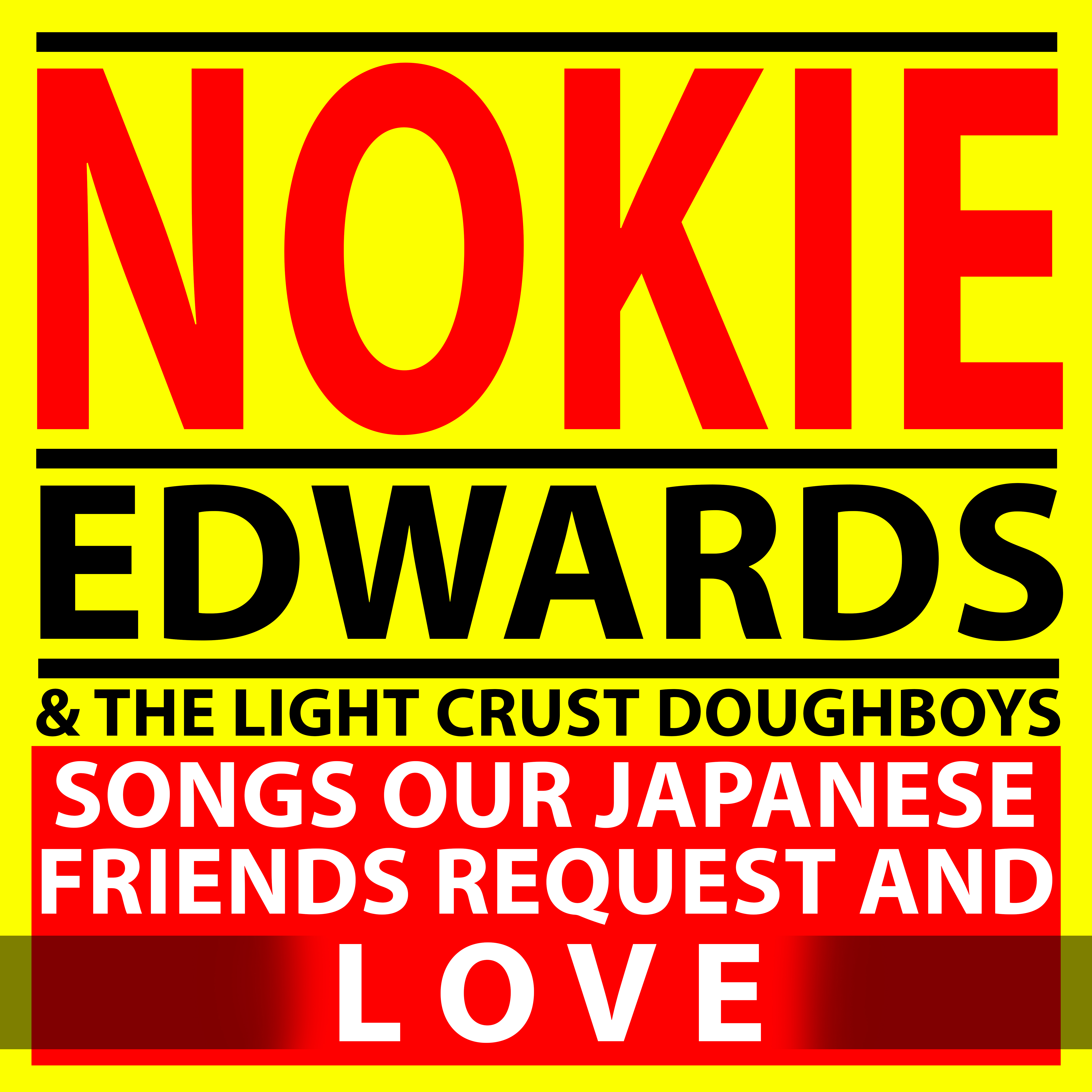Nokie_Edwards_SONGS_OUR_JAPANESE_FRIENDS_REQUEST_AND_LOVE