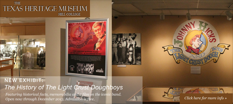 Texas Heritage Museum New Exhibit The History of the Light Crust Doughboys